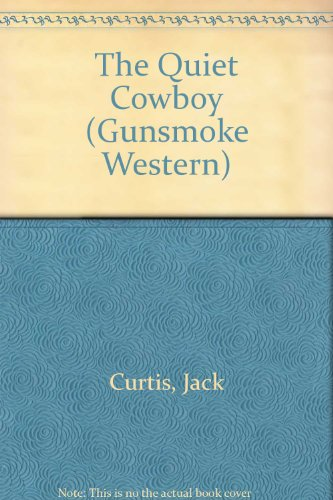 9780754081609: Quiet Cowboy (Gunsmoke Western)