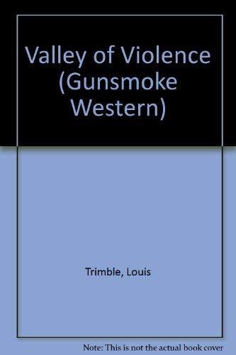9780754081616: Valley of Violence (Gunsmoke Western)