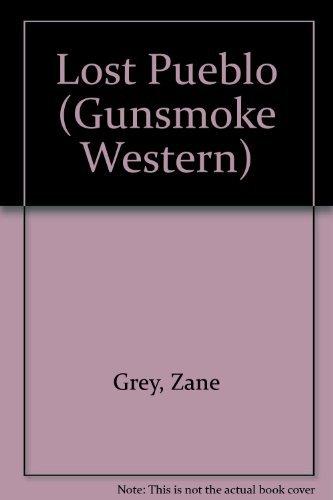 9780754081630: Lost Pueblo (Gunsmoke Westerns)