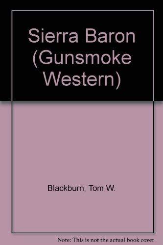 9780754082224: Sierra Baron (Gunsmoke Western)