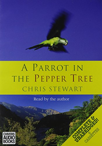 9780754083108: A Parrot in the Pepper Tree