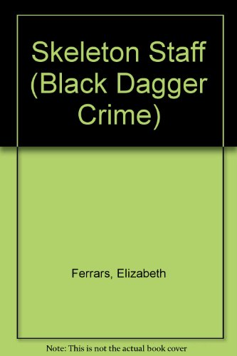 9780754085348: Skeleton Staff (Black Dagger Crime)