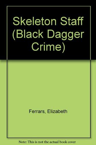 9780754085348: Skeleton Staff (Black Dagger Crime)