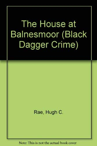 9780754085409: The House at Balnesmoor (Black Dagger Crime Series)