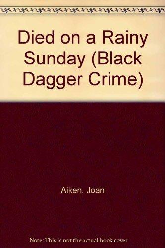 9780754085508: Died on a Rainy Sunday (Black Dagger Crime)