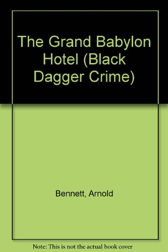 9780754086031: The Grand Babylon Hotel