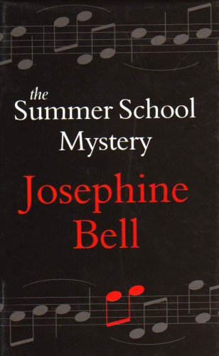 The Summer School Mystery (9780754086338) by Josephine Bell