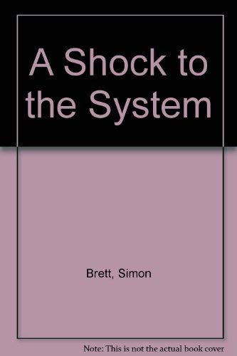 A Shock to the System (0754086399) by Brett, Simon
