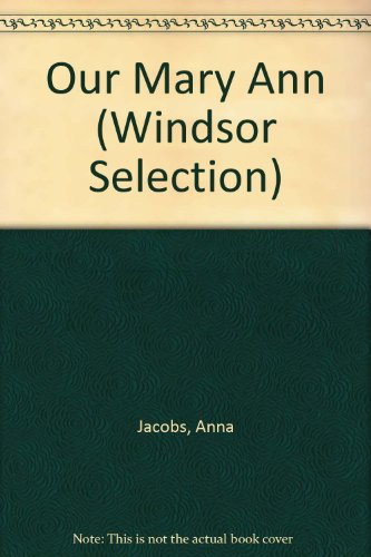 9780754086772: Our Mary Ann (Windsor Selection)