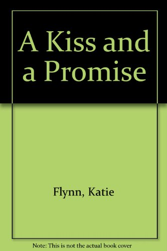 9780754087144: A Kiss and a Promise