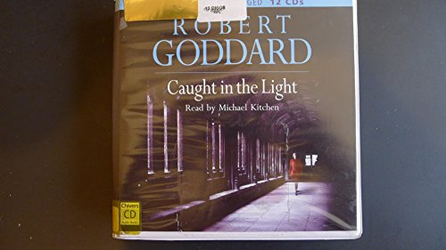 Caught in the Light: Goddard, Robert