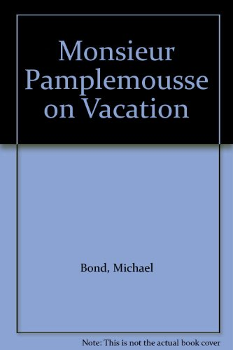 9780754088042: Monsieur Pamplemousse on Vacation