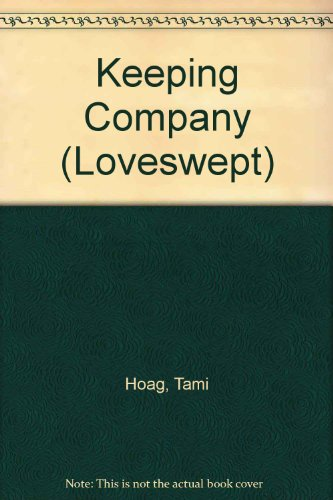 9780754088615: Keeping Company (Loveswept)
