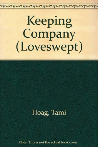 9780754088622: Keeping Company (Loveswept)