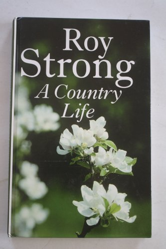 9780754089094: A Country Life: At Home in the English Countryside