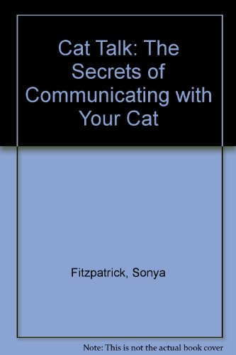 9780754089117: Cat Talk: The Secrets of Communicating with Your Cat