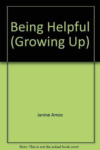 9780754090168: Being Helpful (Growing Up)
