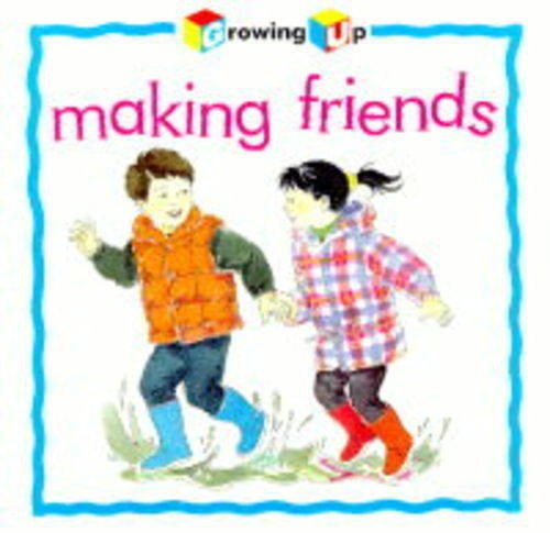 9780754090182: Making Friends (Growing Up)