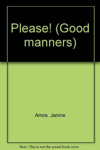 9780754090205: Please! (Good Manners)