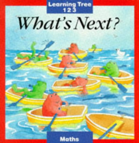 9780754090397: What's Next? (Learning tree 123 - maths)