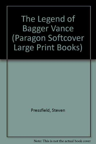 9780754090823: The Legend of Bagger Vance (Paragon Softcover Large Print Books)
