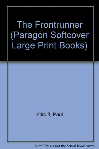 9780754090854: The Frontrunner (Paragon Softcover Large Print Books)