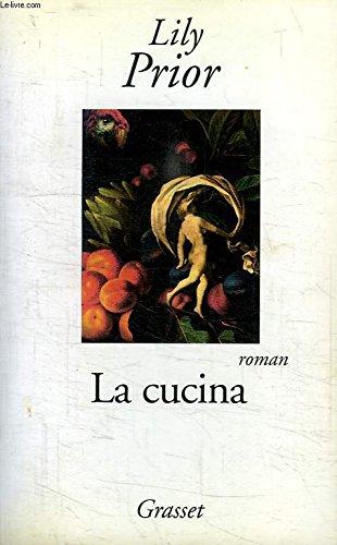 9780754091028: La Cucina - A Novel Of Rapture