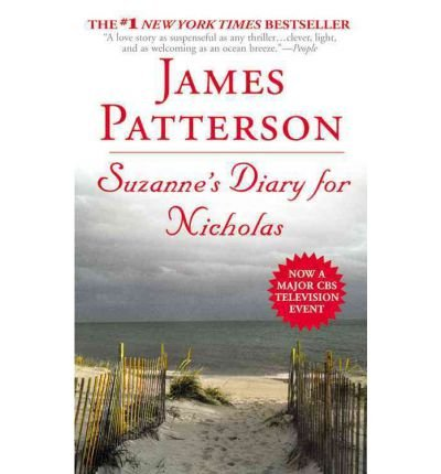 9780754091066: 2 Novel by James Pattersn--Suzanne's Diary for Nicholas, The Quickie