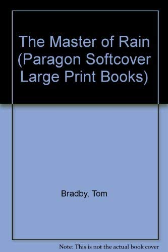The Master of Rain (Paragon Softcover Large Print Books): TOM BRADBY
