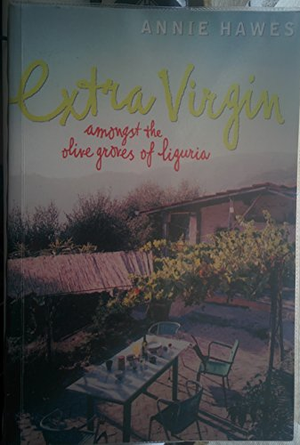 9780754091394: Extra Virgin: Amongst the Olive Groves of Liguria (Paragon Softcover Large Print Books)