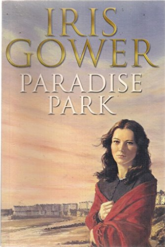 Paradise Park (Paragon Softcover Large Print Books) (0754091724) by Iris Gower