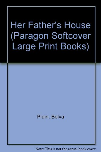 9780754091974: Her Father's House (Paragon Softcover Large Print Books)