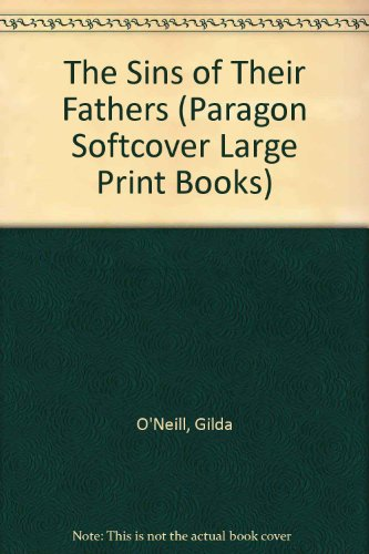 9780754092254: The Sins of Their Fathers (Paragon Softcover Large Print Books)