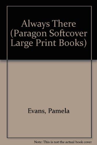 9780754092292: Always There (Paragon Softcover Large Print Books)