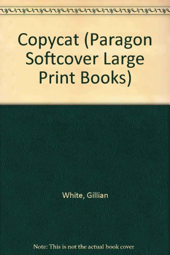 9780754093022: Copycat (Paragon Softcover Large Print Books)