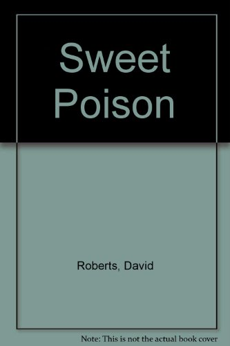 Sweet Poison (9780754093305) by David Roberts