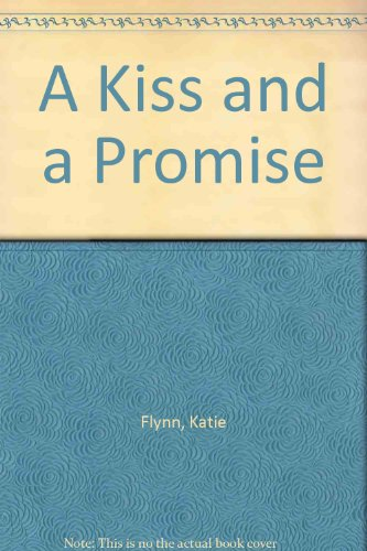9780754093725: A Kiss and a Promise