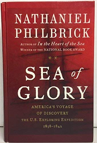 9780754095552: Sea of Glory: America's Voyage of Discovery, the U.s. Exploring Expedition, 1838-1842