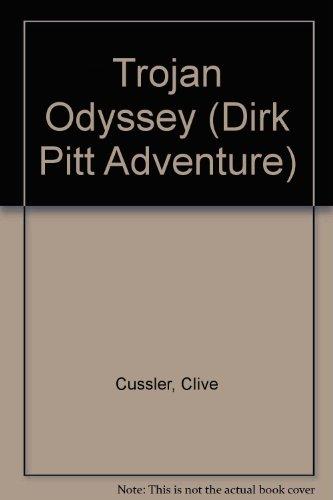 9780754095903: Trojan Odyssey (Dirk Pitt Adventure)