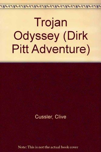 9780754099949: Trojan Odyssey (Dirk Pitt Adventure)