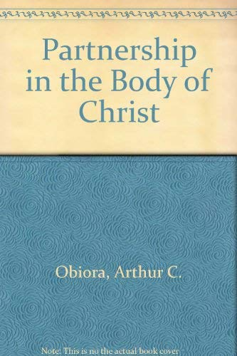 9780754101079: Partnership in the Body of Christ