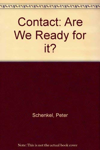 9780754104322: Contact: Are We Ready for it?