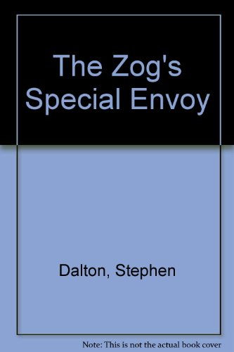 The Zog's Special Envoy (0754109836) by Stephen Dalton