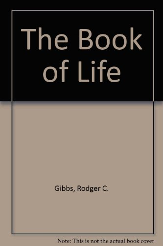 The Book of Life: Rodger C. Gibbs