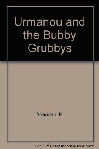 9780754113577: Urmanou and the Bubby Grubbys