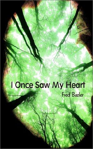 9780754116158: I Once Saw My Heart