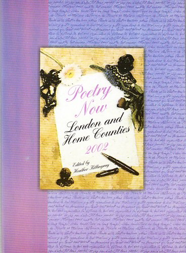 9780754327288: Poetry Now London and Home Counties 2002
