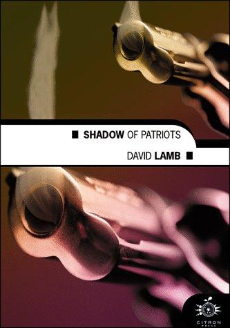Shadow of Patriots (0754400476) by Lamb, David