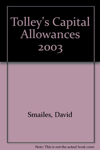Tolley's Capital Allowances (0754521206) by Smailes, David; Walton, Kevin