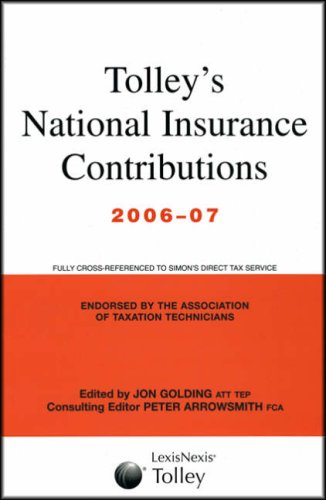 Tolley's National Insurance Contributions: Main Annual (9780754529804) by Golding, Jon; Arrowsmith, Peter